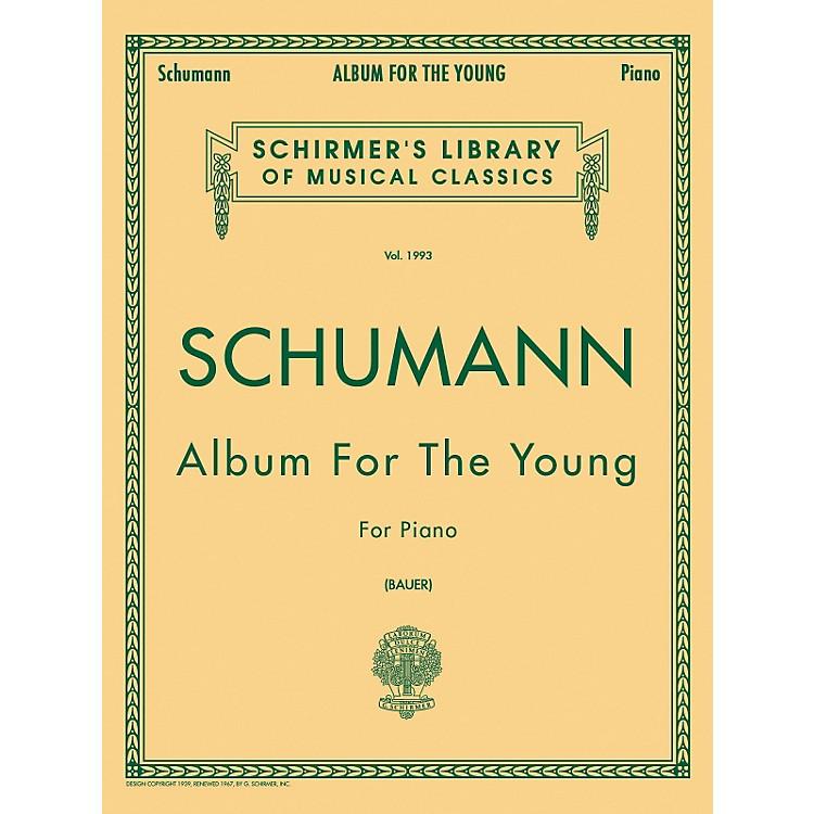 G. SchirmerAlbum for The Young Op 68 Centennial Edition By Schumann