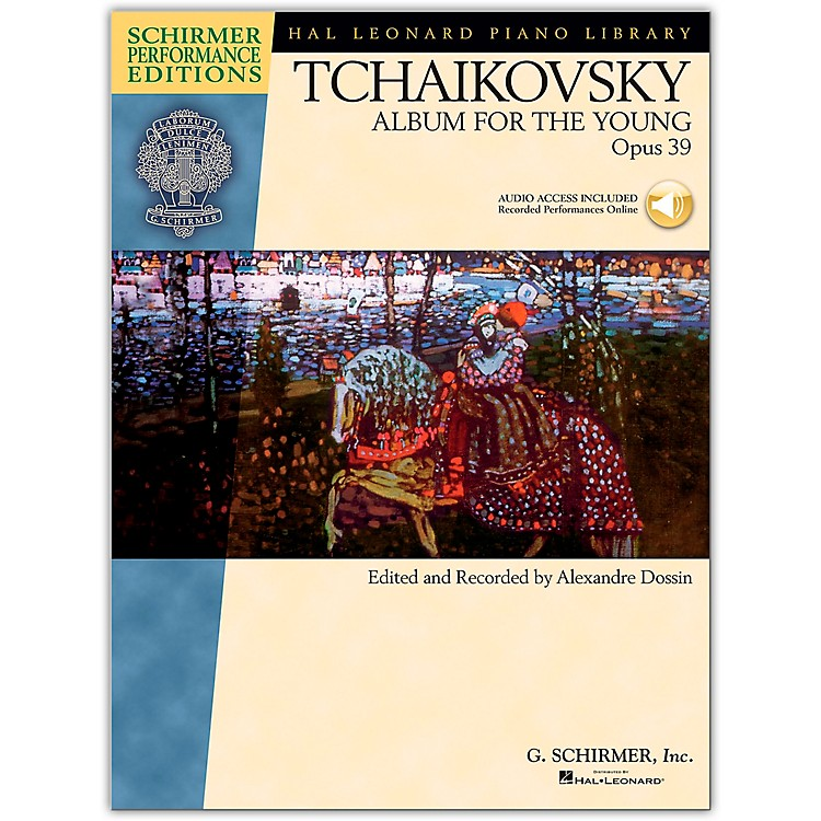 G. Schirmer Album for The Young Op. 39 Piano Book/CD By Tchaikovsky / Dossin