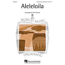 Hal Leonard Aleleloila 3 Part Any Combination arranged by Will Schmid