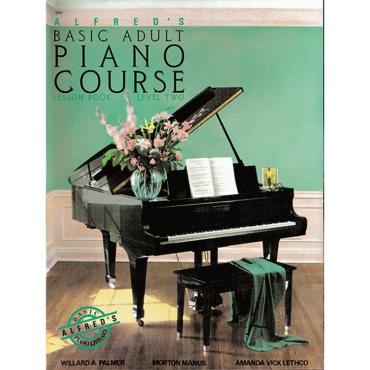 AlfredAlfred's Basic Adult Piano Course Lesson Book 2