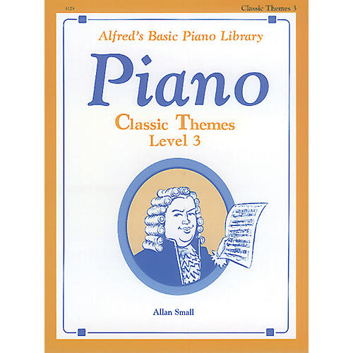 Alfred Alfred's Basic Piano Course Classic Themes Book 3