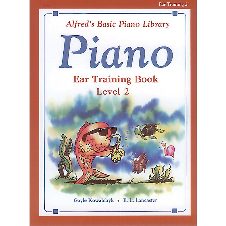 Alfred Alfred's Basic Piano Course Ear Training Book 2