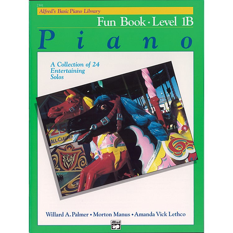 Alfred Alfred's Basic Piano Course Fun Book 1B