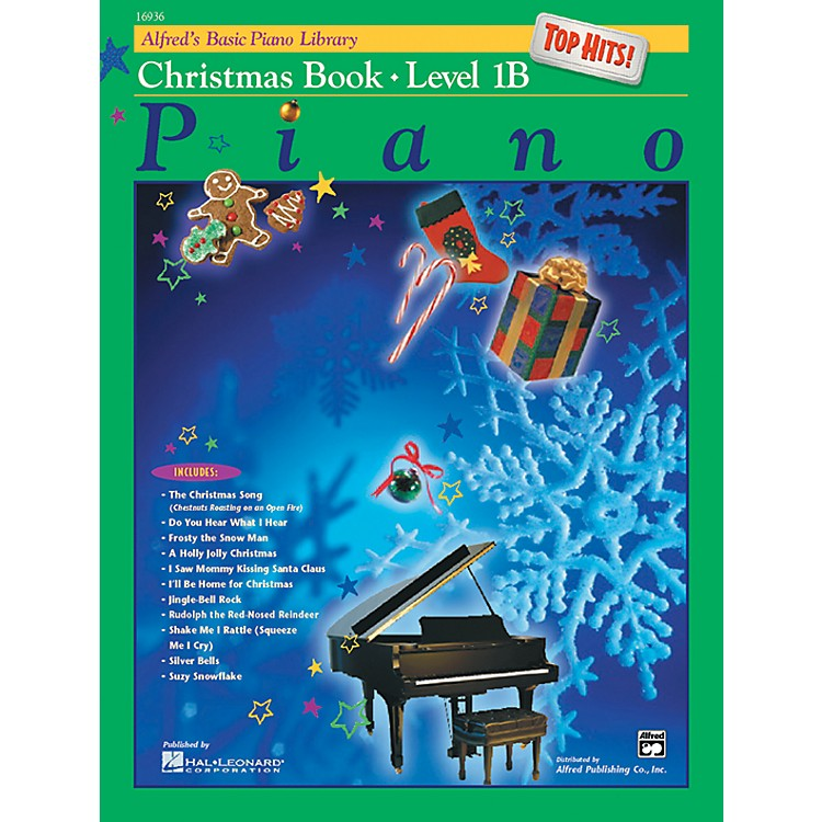 Alfred Alfred's Basic Piano Course Top Hits! Christmas Book 1B