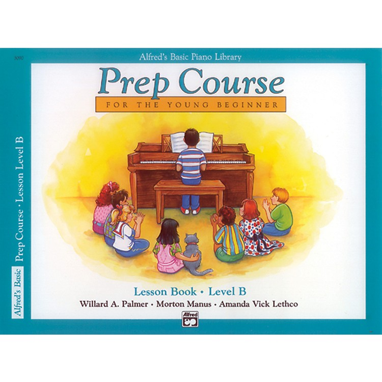 Alfred Alfred's Basic Piano Prep Course Lesson Book B