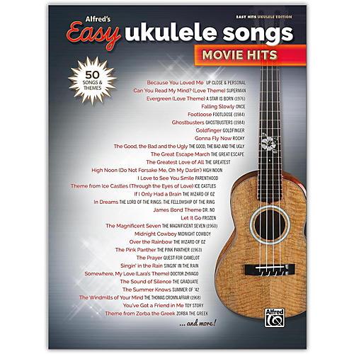 Alfred Alfred's Easy Ukulele Songs: Movie Hits Easy Hits Ukulele Songbook