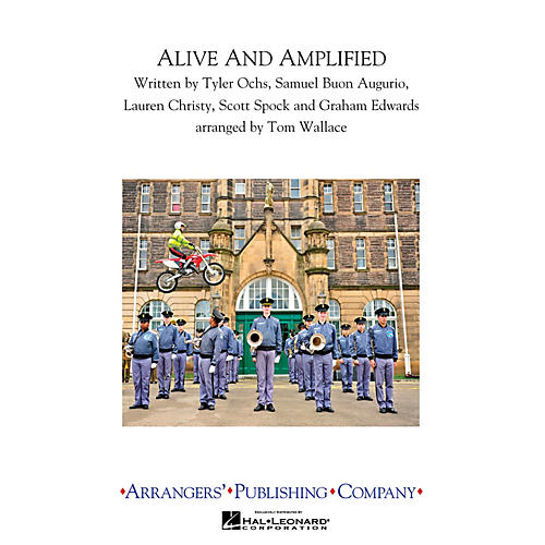 Arrangers Alive & Amplified Marching Band Level 3 Arranged by Tom Wallace-thumbnail