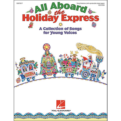 Hal Leonard All Aboard the Holiday Express Song Collection With Reproducible Singer Pages