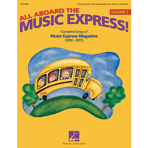 Hal Leonard All Aboard the Music Express Vol. 1 (Complete Songs of Music Express Magazine 2000-2001) ShowTrax CD-thumbnail