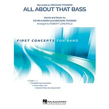 Hal Leonard All About That Bass Concert Band Level .5 by Meghan Trainor Arranged by Robert Longfield