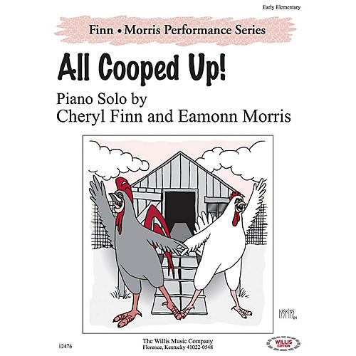 Willis Music All Cooped Up! Willis Series by Cheryl Finn & Eamonn Morris (Level Early Elem)-thumbnail