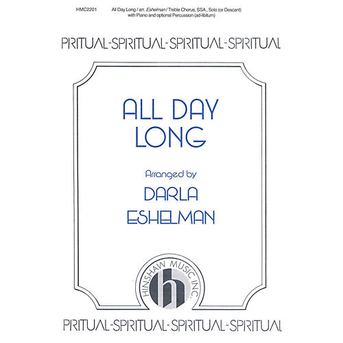 Hinshaw Music All Day Long 3 Part arranged by Darla Eshelman-thumbnail