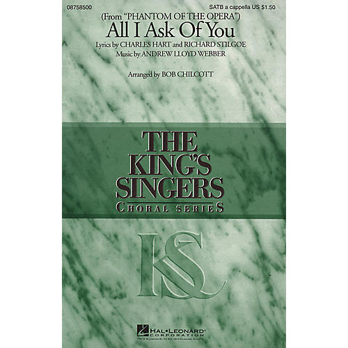Hal Leonard All I Ask of You (SATB a cappella) SATB a cappella by The King's Singers arranged by Bob Chilcott-thumbnail