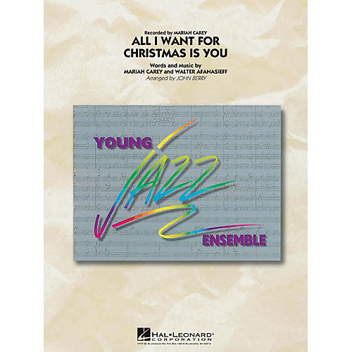 Hal Leonard All I Want for Christmas Is You Jazz Band Level 3 by Mariah Carey Arranged by John Berry