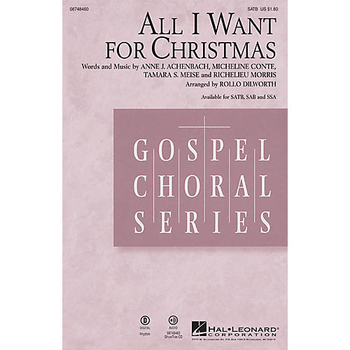 Hal Leonard All I Want for Christmas SAB Arranged by Rollo Dilworth-thumbnail