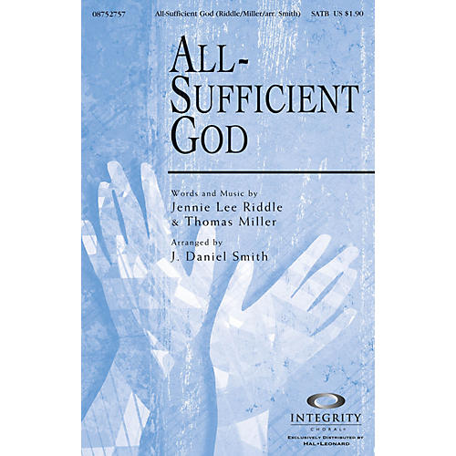 Integrity Choral All-Sufficient God ORCHESTRA ACCOMPANIMENT Arranged by J. Daniel Smith-thumbnail