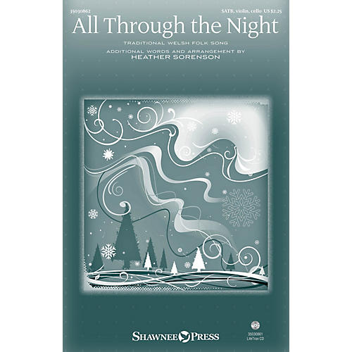 Shawnee Press All Through the Night SATB W/ VIOLIN AND CELLO arranged by Heather Sorenson-thumbnail