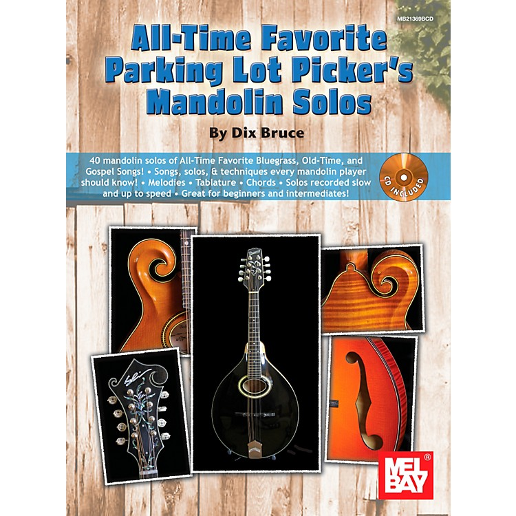 Mel BayAll-Time Favorite Parking Lot Picker's Mandolin Solos