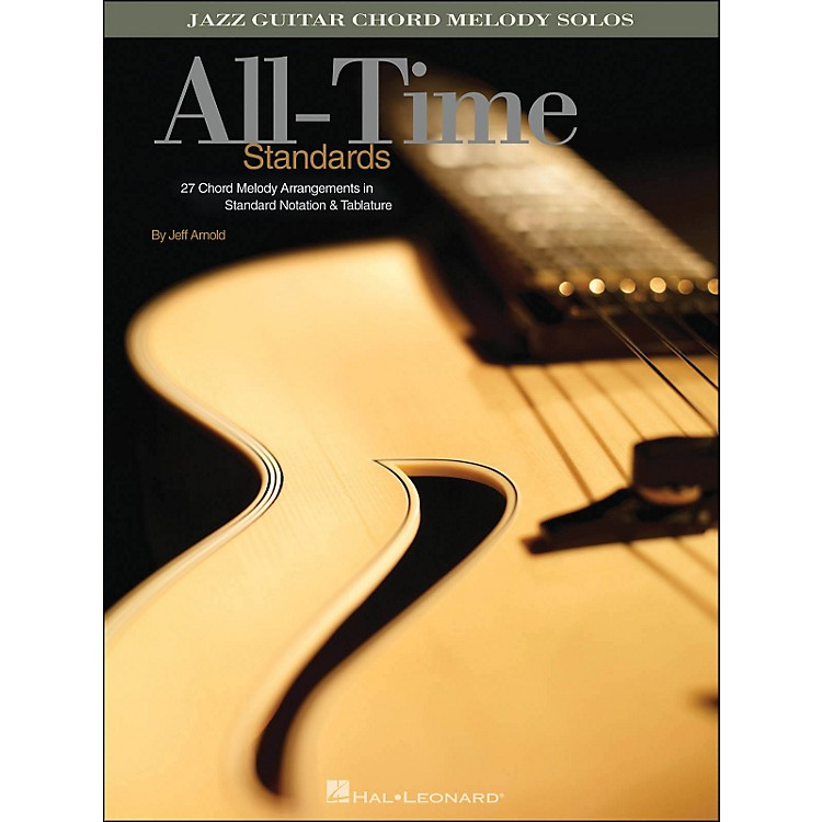 Hal Leonard All-Time Standards Jazz Guitar Chord Melody Solos