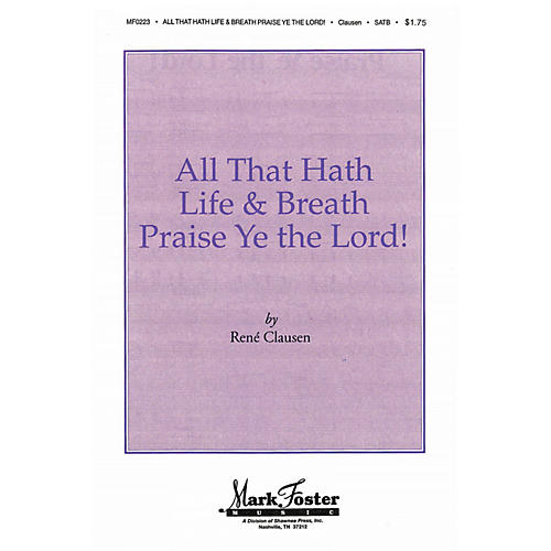 Shawnee Press All that Hath Life & Breath, Praise Ye the Lord! SATB a cappella arranged by Ronald R. Weiler II-thumbnail