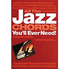 Music Sales All the Jazz Chords You'll Ever Need Music Sales America Series Softcover Written by Jack Long