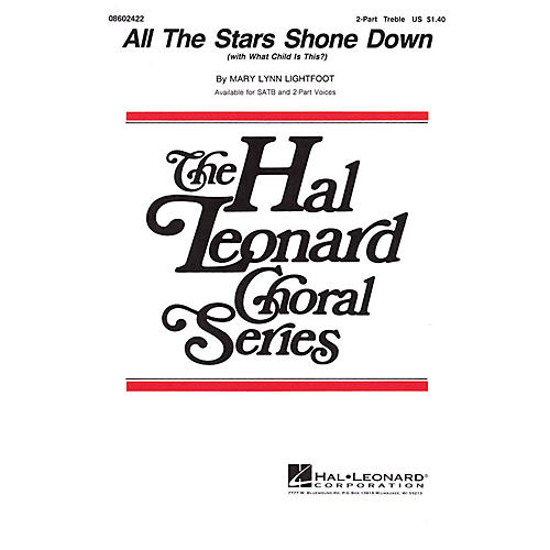 Hal Leonard All the Stars Shone Down (with What Child Is This?) 2-Part composed by Mary Lynn Lightfoot-thumbnail