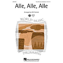 Hal Leonard Alle, Alle, Alle 4 Part Any Combination arranged by Will Schmid