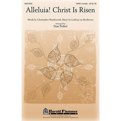 Shawnee Press Alleluia! Christ Is Risen SATB, TRUMPET arranged by Stan Pethel