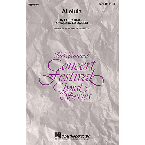 Hal Leonard Alleluia (SATB) SATB arranged by Ed Lojeski