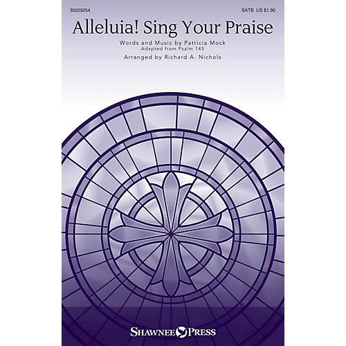 Shawnee Press Alleluia! Sing Your Praise SATB arranged by Richard A. Nichols-thumbnail