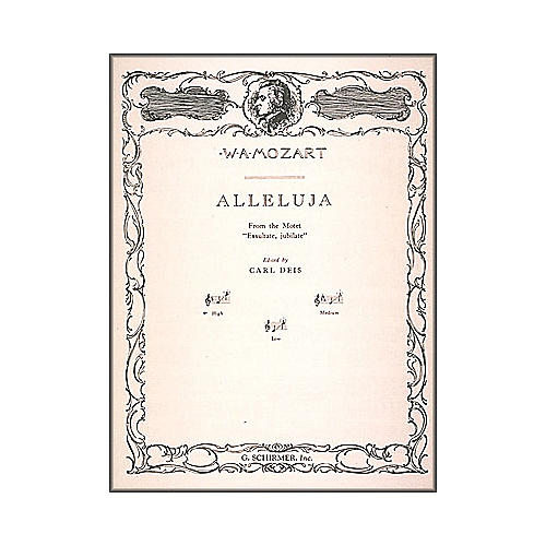 G. Schirmer Alleluja (From Exsultate, Jubilate) for High Voice In F By Mozart