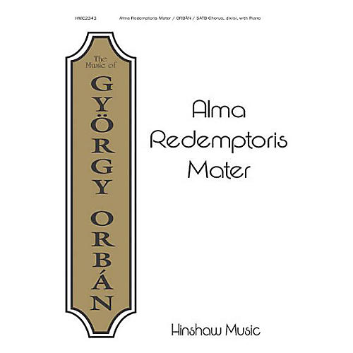 Hinshaw Music Alma Redemptoris Mater SATB composed by Gyorgy Orban