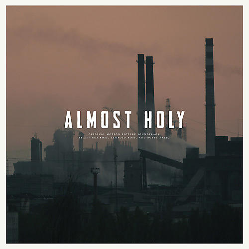 Alliance Almost Holy (Original Soundtrack)
