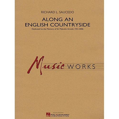 Hal Leonard Along an English Countryside Concert Band Level 5 Composed by Richard L. Saucedo