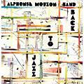 Alliance Alphonse Mouzon - Back to Jazz thumbnail