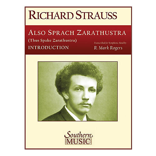 Southern Also Sprach Zarathustra, Op. 3 (Introduction Only) Concert Band Level 4 Arranged by R. Mark Rogers-thumbnail