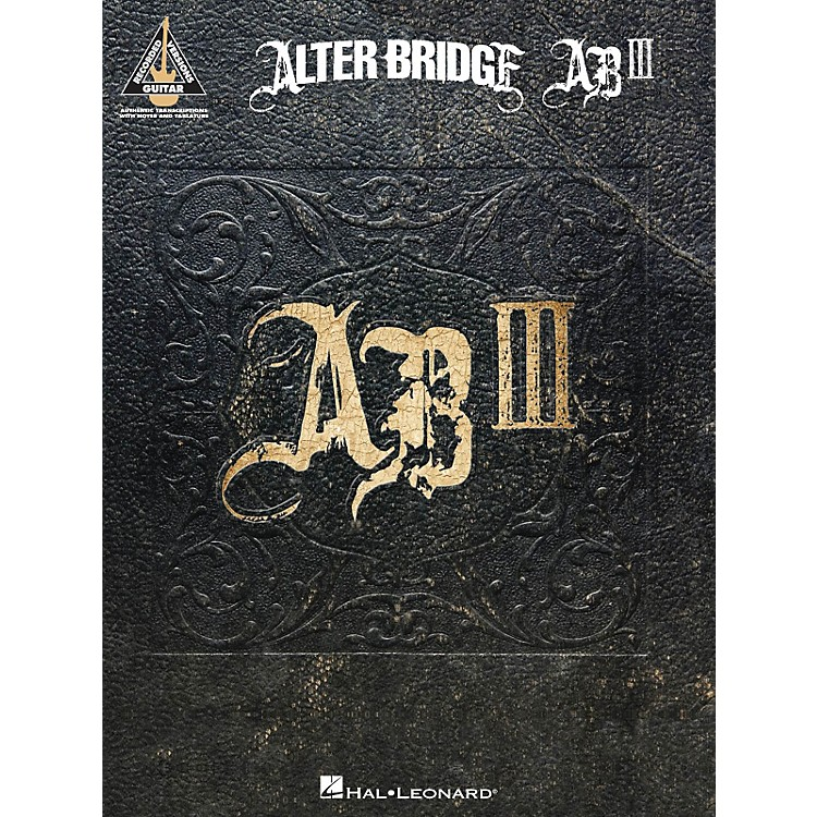 Hal Leonard Alter Bridge - Ab III Guitar Tab Songbook