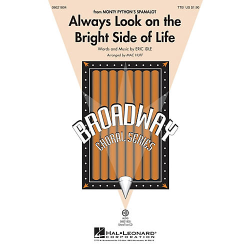 Hal Leonard Always Look on the Bright Side of Life (from Spamalot) SAB Arranged by Mac Huff