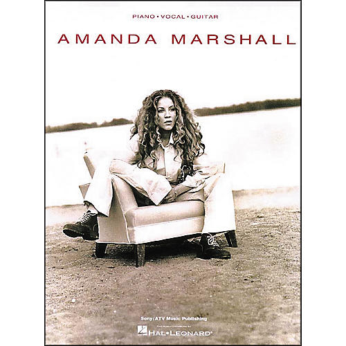 Hal Leonard Amanda Marshall Piano, Vocal, Guitar Piano, Vocal, Guitar Songbook