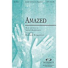 Integrity Music Amazed SATB Arranged by Richard Kingsmore