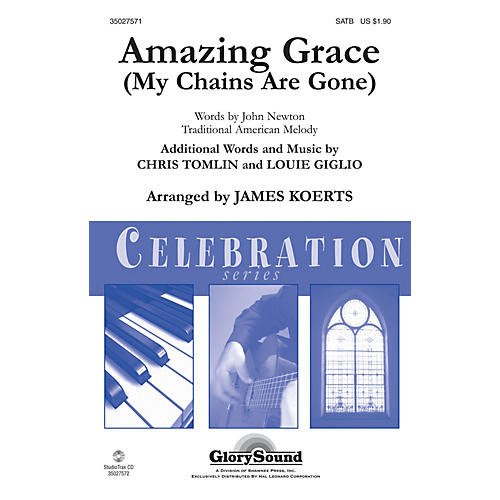 Shawnee Press Amazing Grace (My Chains Are Gone) SATB arranged by James Koerts