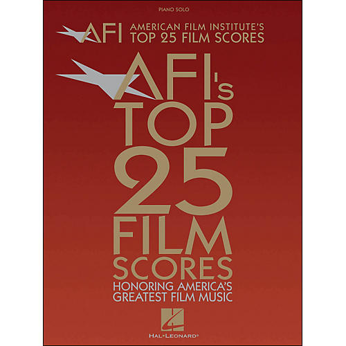 Hal Leonard American Film Institute's Top 25 Film Scores arranged for piano, vocal, and guitar (P/V/G)