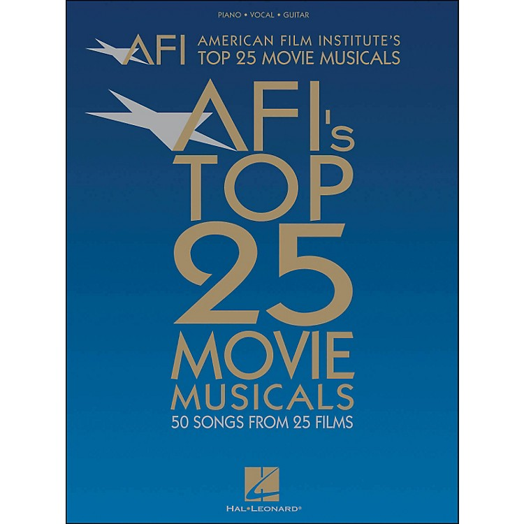 Hal Leonard American Film Institute's Top 25 Movie Musicals arranged for piano, vocal, and guitar (P/V/G)