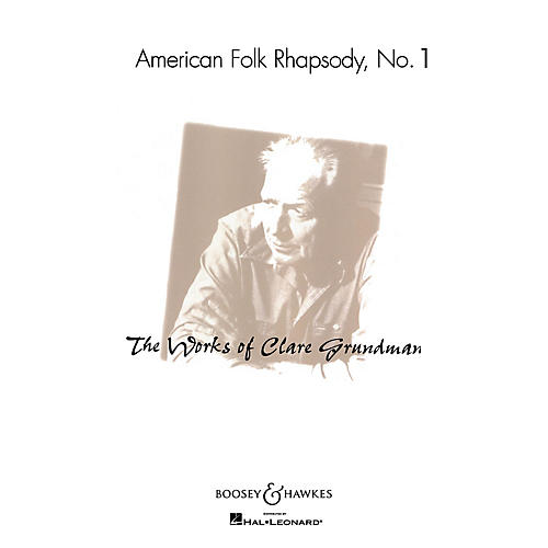 Boosey and Hawkes American Folk Rhapsody No. 1 Concert Band Composed by Clare Grundman