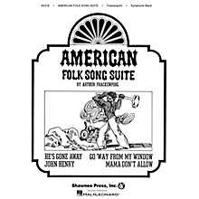 Hal Leonard American Folk Song Suite Concert Band Composed by Arthur Frackenpohl
