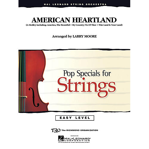 Hal Leonard American Heartland Easy Pop Specials For Strings Series Arranged by Larry Moore