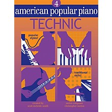 Novus Via American Popular Piano (Level Four - Technic) Novus Via Music Group Series Written by Christopher Norton