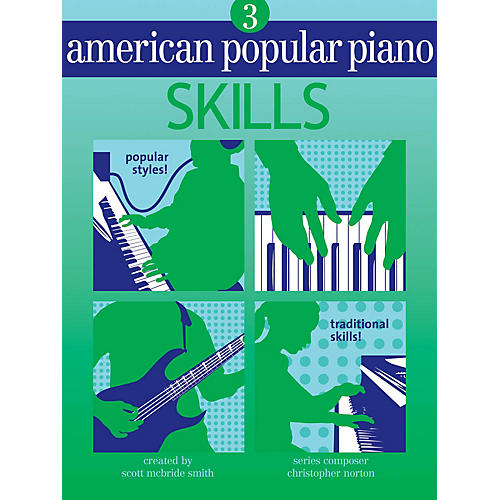 Novus Via American Popular Piano (Level Three -Skills) Novus Via Music Group Series Written by Christopher Norton