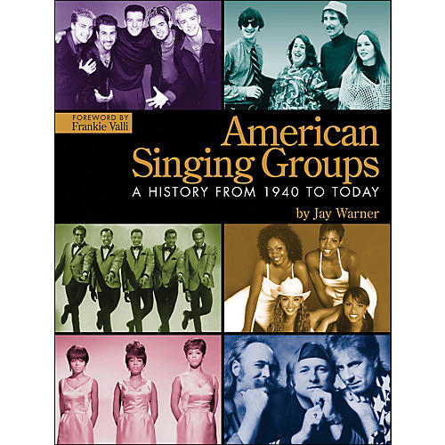Hal Leonard American Singing Groups: A History 1940 To Today-thumbnail