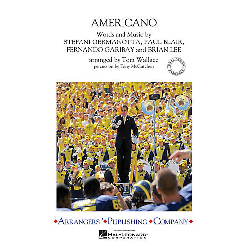 Arrangers Americano Marching Band Level 3 by Lady Gaga Arranged by Tom Wallace-thumbnail